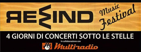 Rewind Music Festival, in collaborazione con Multiradio