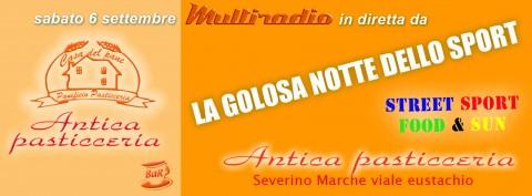 La Golosa Notte dello Sport - San Severino Marche - Antica Pasticceria - 6 settembre
