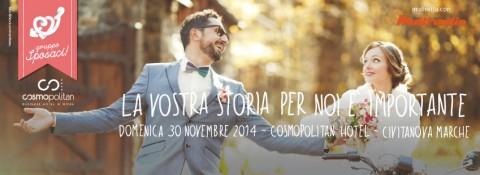 Domenica 30 novembre EVENTO SPOSI al Cosmopolitan di Civitanova Marche - in diretta su Multiradio